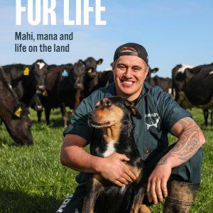 Farm for Life: Mahi, mana and life on the land - Book by Tangaroa Walker